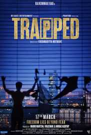 Trapped (2017) (DVD Rip) - New BollyWood Movies